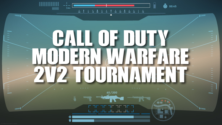 Call of Duty Modern Warfare Tournament