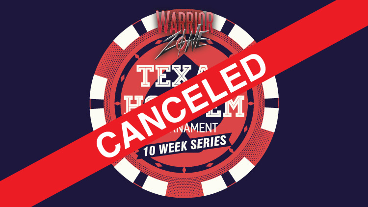 Texas Hold 'Em Tournament CANCELED