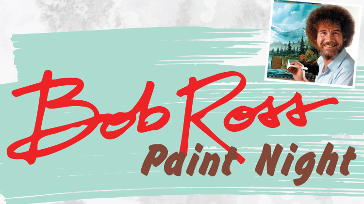 Bob Ross Paint Night