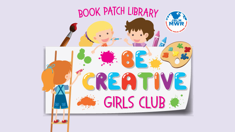 Be Creative Girls Club