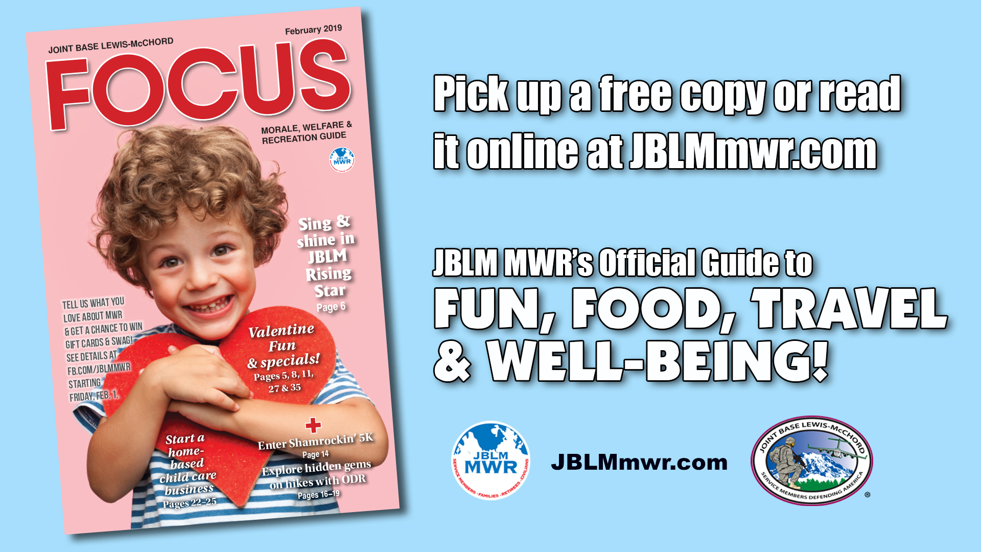 February e-Focus Magazine -- Click here for JBLM MWR events and activities for the month of February 2019.