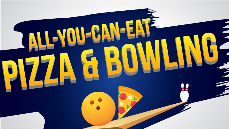 All-You-Can-Eat Pizza/Tacos & Bowling