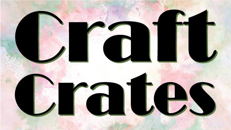 Craft Crates